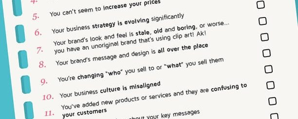 19 Warning Signs It's Time To Rebrand Your Business